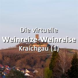Die virtuelle Weinreize Weinreise (Folge 23: Kraichgau - Teil 1)