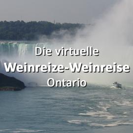 Die virtuelle Weinreize-Weinreise (Folge 14: Ontario)