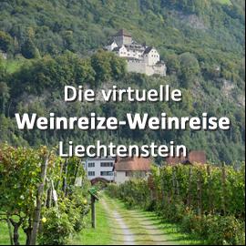 Die virtuelle Weinreize-Weinreise (Folge 1: Liechtenstein)