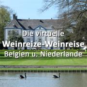 Die virtuelle Weinreize-Weinreise (Folge 25: Belgien und Niederlande)