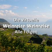 Die virtuelle Weinreize-Weinreise: Alle Folgen